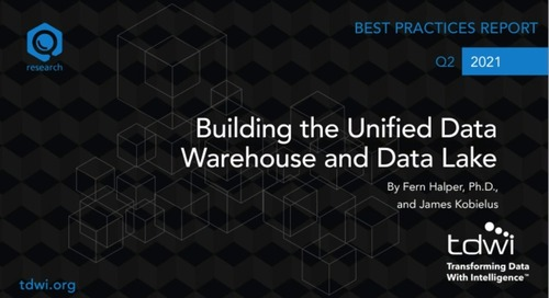 TDWI Best Practices Report Webinar: Building the Unified DW and Data Lake