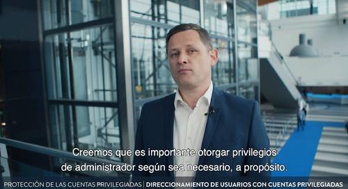 Protección de las Cuentas Privilegiadas: Direccionamiento de usuarios con cuentas privilegiadas