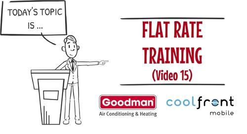 Flat Rate Training Video 15 Goodman