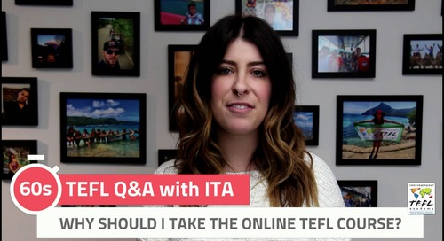 Why Should I Take the Online TEFL Class? - TEFL Q&A with ITA