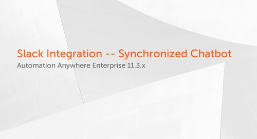 Enterprise 11.x Use Cases - Slack Integration -- Synchronized Chatbot