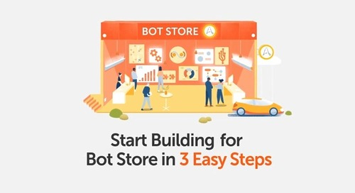 Start Building for Bot Store in 3 Easy Steps