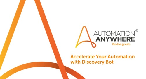 Accelerate Your Automation with Discovery Bot
