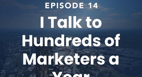 "The Roof Episode 14: ""I Talk to Hundreds of Marketers A Year..."""