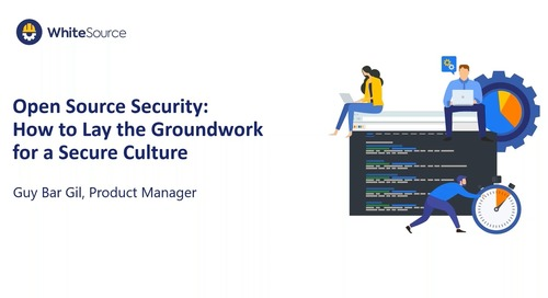 Open Source Security: How to Lay the Groundwork for a Secure Culture