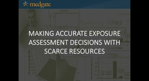 Making Exposure Assessment Decisions With Scarce Resources