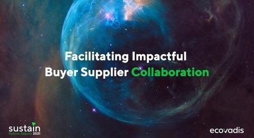 #Sustain2021 Darling Ingredients, L'Occitane et Mars Petcare. Faciliter la collaboration entre acheteurs et fournisseurs