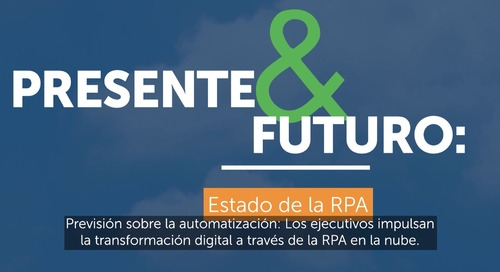 Now & Next 2021_State of RPA report_es-LA