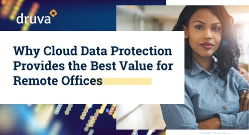 Why Cloud Data Protection Provides the Best Value for Remote Offices