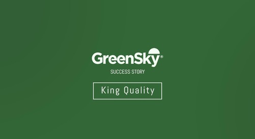 GreenSky® Success Story | King Quality - Part 2
