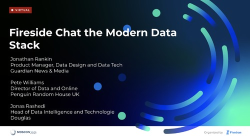 Fireside Chat: The Future of the Modern Data Stack