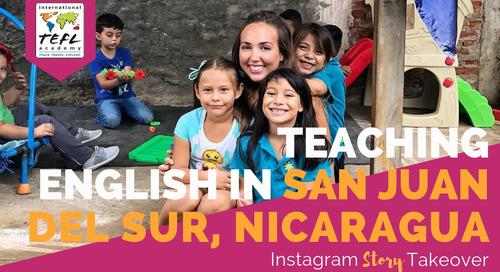 Day in the Life Teaching English in San Juan del Sur, Nicaragua with Erin Cuming