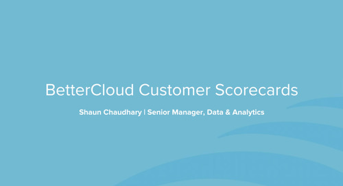 BetterCloud Customer Scorecards