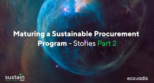 Maturing a Sustainable Procurement Program- Stories Part 2
