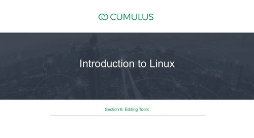 Intro to Linux – Section 6 – Editing Tools