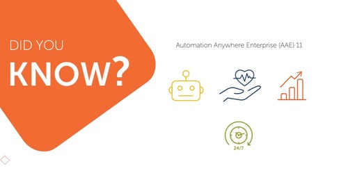 Automation Anywhere Enterprise 11 Provides Scalable, Secure, and Centralized Solutions
