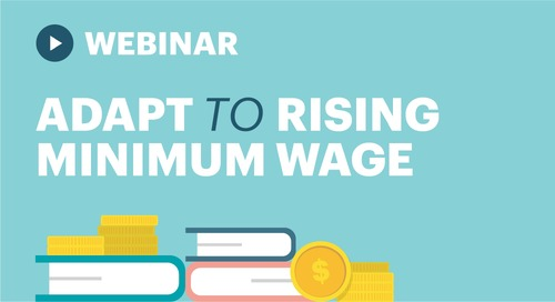 Webinar: How to Adapt to Rising Minimum Wage