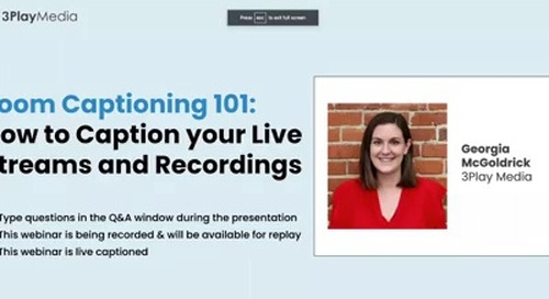 Zoom Captioning 101: How to Caption Your Live Streams and Recordings