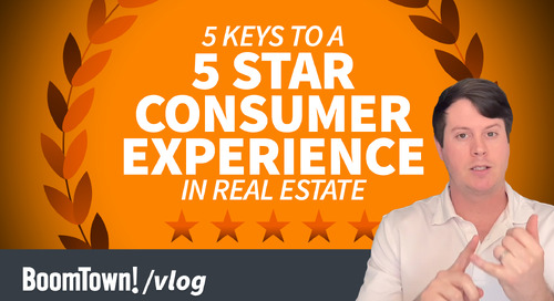 Five Keys to Five-Star Consumer Experience in Real Estate