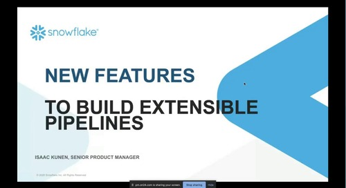 New Features to Help You Build Extensible Pipelines with Snowflake