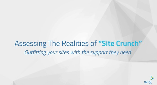 90 Second Insights: Assessing the Realities of Site Crunch: Outfitting your sites with the support they need