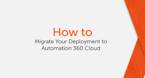 How to Migrate Your Deployment to Automation 360 Cloud
