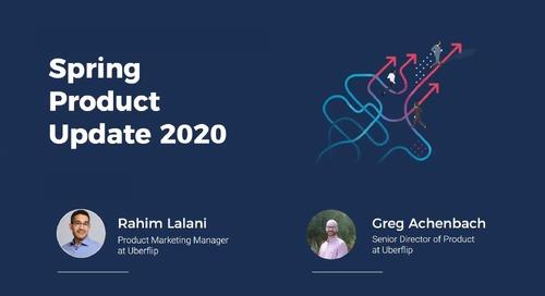 Spring Product Update 2020 Webinar