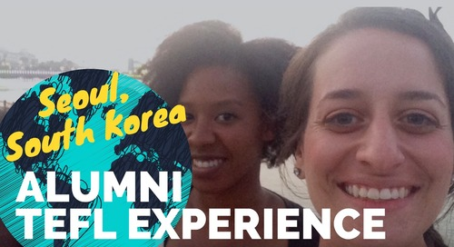 Teaching English in Seoul, South Korea - TEFL Experience