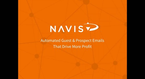 NAVIS Performance Webinar Series: Automated Guest & Prospect Emails that Drive More Profit