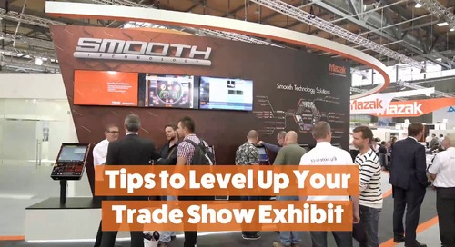 Tips to Level Up Your Trade Show Exhibit