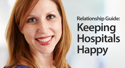 How To Keep Hospitals Happy - The Relationship Guide