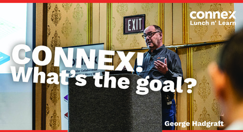 What is the Goal of CONNEX in our Industry?