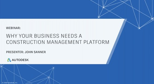 Why Your Business Needs a Construction Management Platform (April 2020)
