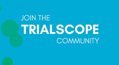 Beyond Great Software, TrialScope Delivers Community