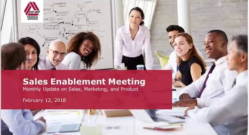 February 2018 - Monthly Sales Enablement Webinar (Internal)