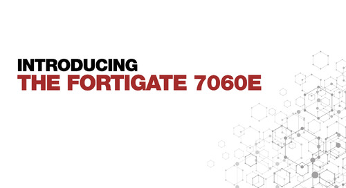 Introducing the FortiGate 7060E