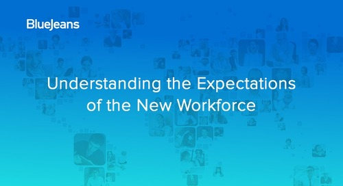 Videocast: Understanding the Expectations of the New Workforce