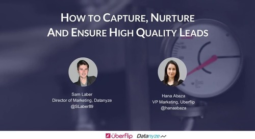 How to Capture, Nurture & Ensure High Quality Leads