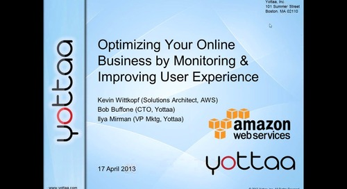 Webinar: Optimizing Your Online Business by Monitoring Improving User Experience (Recording)