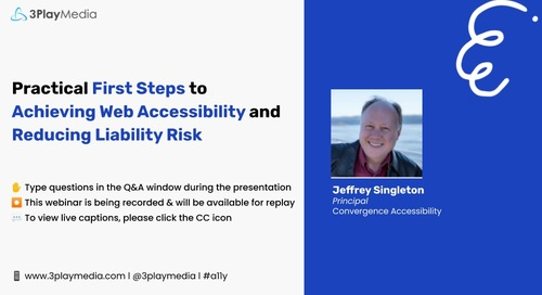 Practical First Steps to Achieving Web accessibility and Reducing Liability Risk