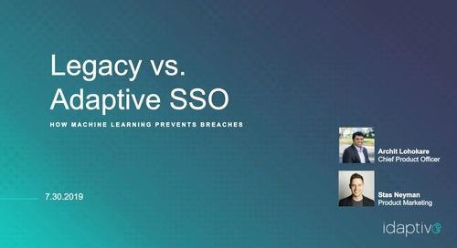 Legacy versus Adaptive SSO