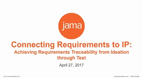 Connecting Requirements to IP: Achieving Requirements Traceability from Ideation through Test