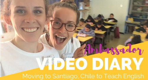 Moving to Santiago, Chile to Teach English