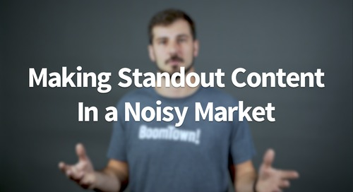 Making Standout Content in a Noisy Market