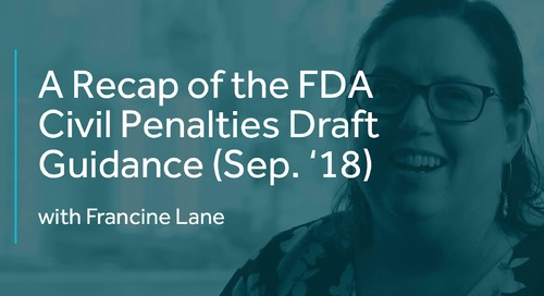A Recap of the FDA Civil Penalties Draft Guidance (Sep. '18)
