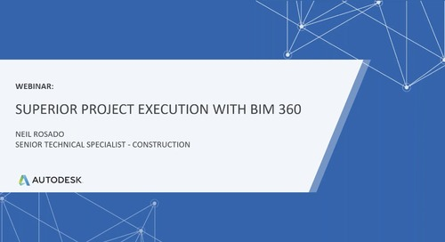 Superior Project Execution with BIM 360 Build