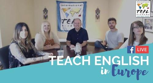 Teach English in Europe - TEFL Facebook Live with ITA Advisors