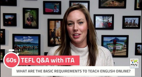 What Are the Basic Requirements to Teach English Online? - ITA Q&A with ITA