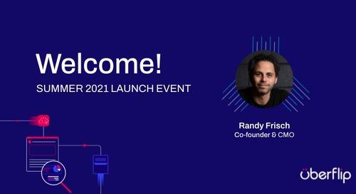 Summer 2021 Uberflip Product Launch Event