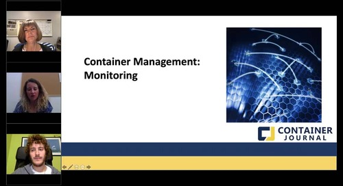 Panel Discussion: Container Management: Configuration, Monitoring and More